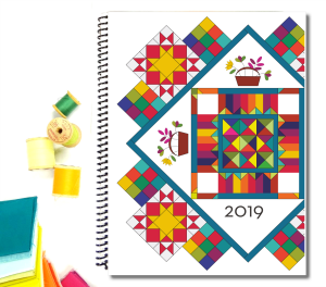 2019 Patchwork Planner – it's here!! $15.00 + shipping Use discount code (if needed): IA