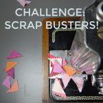 Challenge - Scrap Busters!